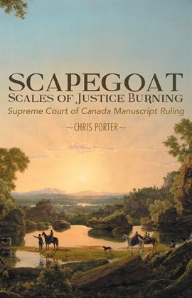 Cover image for Scapegoat: Scales of Justice Burning