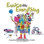Eunice Has Everything
