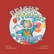 Bright stripes on Friday cover image