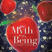 The Myth of Being