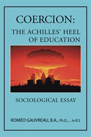 Coercion: the Achilles' Heel of Education