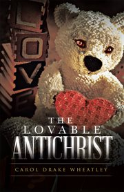The Lovable Antichrist