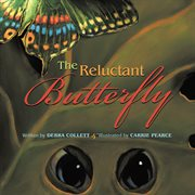 The Reluctant Butterfly