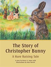 The Story of Christopher Bunny