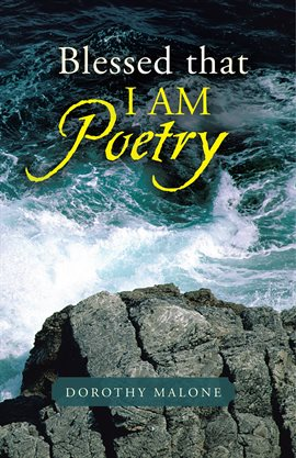 Cover image for Blessed That I Am Poetry