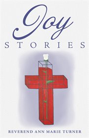 Joy Stories, Volume One