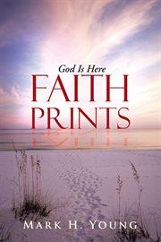 Faith Prints
