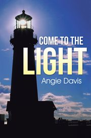 Come to the Light