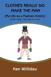 Clothes Really Do Make the Man