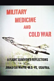 Military Medicine and Cold War