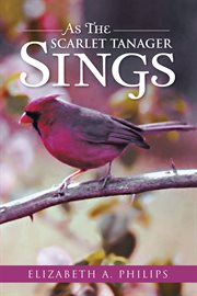 As the Scarlet Tanager Sings