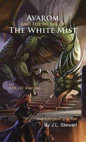 Avarom And The Secret Of The White Mist