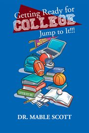 Getting ready for college : jump to it!!! cover image