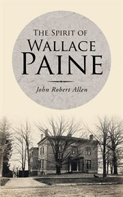 The spirit of Wallace Paine cover image