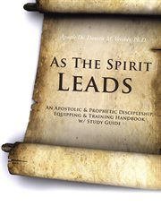 As The Spirit Leads