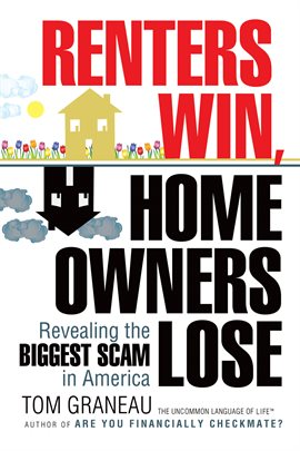 Cover image for Renters Win, Home Owners Lose