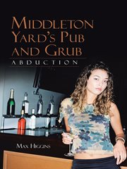 Middleton Yard's Pub and Grub. Abduction cover image