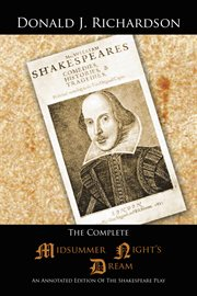 Complete midsummer night's dream : an annotated edition of the shakespeare play cover image
