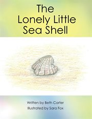 The Lonely Little Seashell