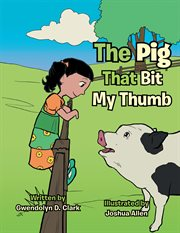 The pig that bit my thumb cover image