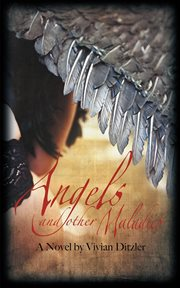 Angels and Other Maladies