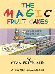 The magic fruitcakes cover image