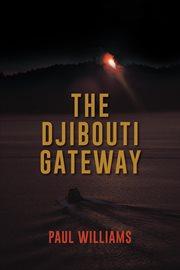 The Djibouti Gateway