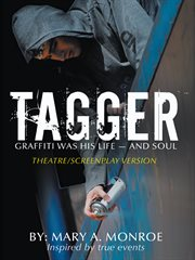 Tagger : graffiti was his life - and soul cover image