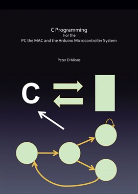 C Programming for the Pc the Mac and the Arduino… — Kalamazoo Public