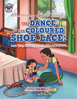 Cover image for Learning Lace Tying: The Dance of the Coloured Shoe Lace
