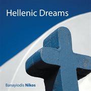 Hellenic Dreams