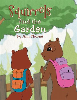 Cover image for Squirrels Find the Garden