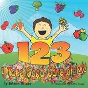 1-2-3 i take good care of me cover image