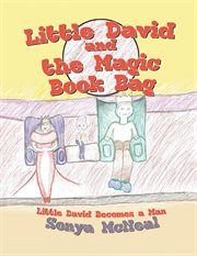Little david and the magic book bag. Little David Becomes a Man cover image