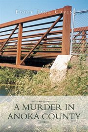 A murder in Anoka County cover image