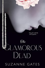 The glamorous dead cover image