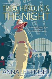 Treacherous is the night cover image