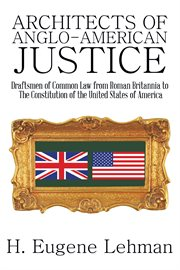 Architects Of Anglo-American Justice