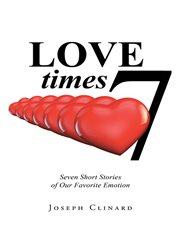 Love Times 7