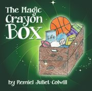 The Magic Crayon Box