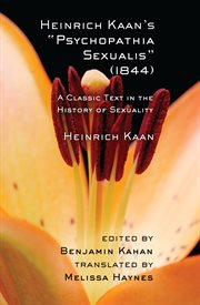"""Heinrich Kaan's """"Psychopathia sexualis"""" (1844) : a classic text in the history of sexuality cover image"""