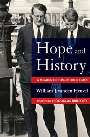 Hope and history : a memoir of tumultuous times cover image