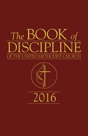 The Book of Discipline of The United Methodist Church 2016 cover image