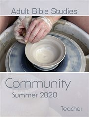 Adult Bible studies : summer 2020. Vol. 28, no. 4 cover image