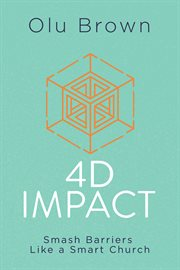 4D impact : smash barriers like a smart church cover image