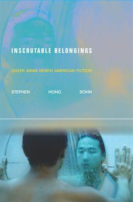 Inscrutable Belongings
