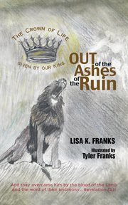 Out of the ashes of the ruin cover image