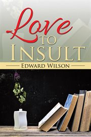 Love to Insult