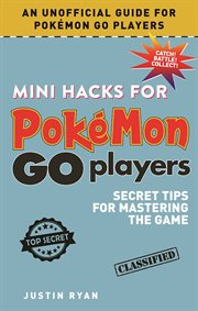 Mini Hacks for Pokâemon Go Players