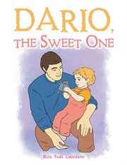 Dario, the Sweet One